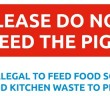 Don't Feed the Pigs Sign image